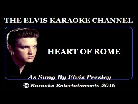 , title : 'The Country Side Of Elvis Karaoke Heart Of Rome'