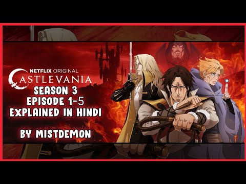 CastleVania season 3 complete episode 1-5 in hindi | Explained by MistDemonᴴᴰ