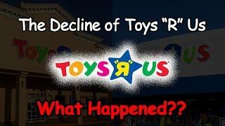 Video The Decline of Toys R Us...What Happened? MP3, 3GP, MP4, WEBM, AVI, FLV Juni 2018