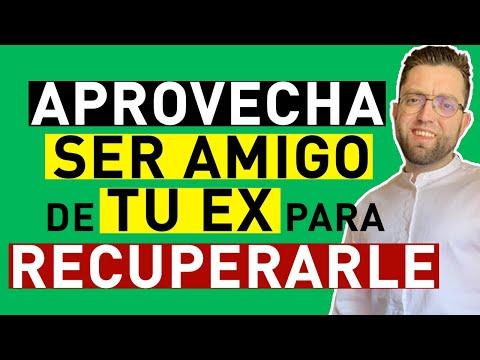Frases de amigos - APROVECHA SER AMIGO de TU EX para RECUPERAR SU AMOR