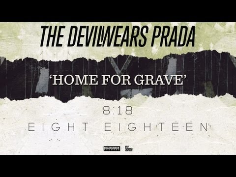 The Devil Wears Prada - Home for Grave (Audio)