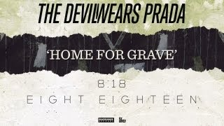 Home For Grave The Devil Wears Prada