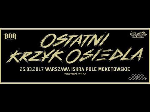 Paluch x Tata Kres / Ostatni Krzyk Osiedla / Warszawa - Iskra Pole Mokotowskie / 26.03.2017