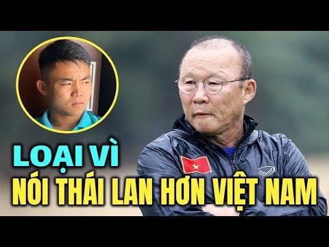 Tranh cãi câu chuyện Thầy Park loại cầu thủ khen U23 Thái Lan đá hay hơn U23 Việt Nam - Thời lượng: 13 phút.