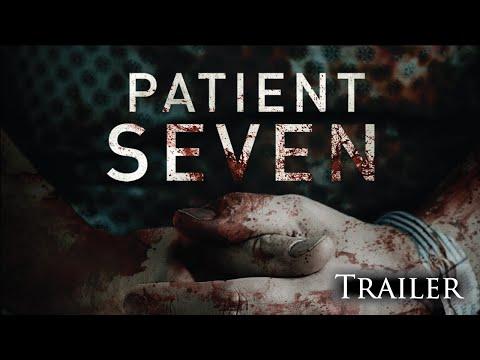 Patient Seven Trailer
