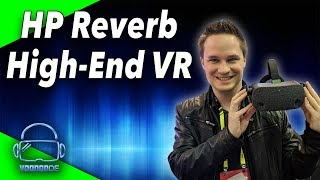 I tried the HP Reverb Virtual Reality Headset - GDC 2019 first impressions