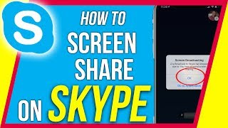 How to Screen Share on Skype Mobile