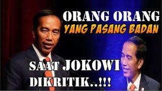 Video Inilah Orang Orang  yang Terdepan Pasang Badan saat Jokowi Di Kritik MP3, 3GP, MP4, WEBM, AVI, FLV Desember 2018