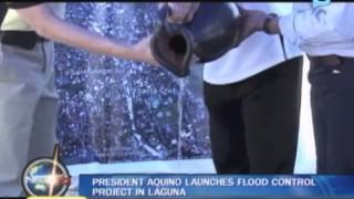 Pres. Aquino Launches Flood Control Project In Laguna