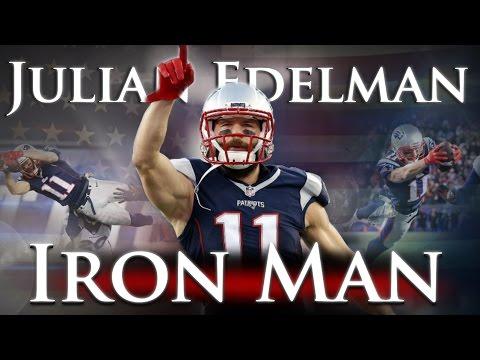 Julian Edelman - Iron Man