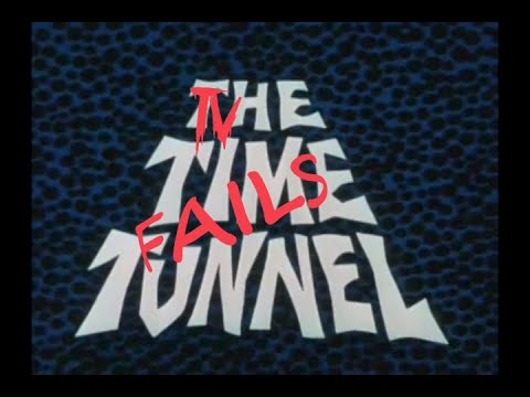 TV Fails: The Time Tunnel Episode 5 - The Last Patrol