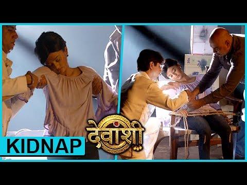 Devanshi Gets KIDNAPPED | Devanshi - देवा�