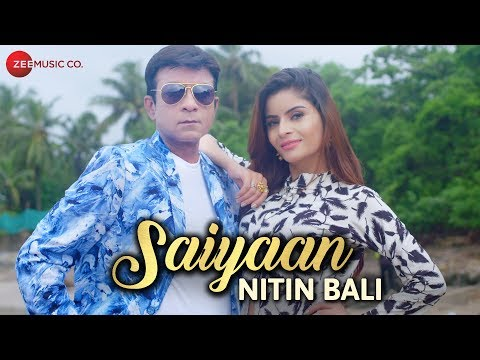 Saiyaan -  Music Video | Nitin Bali | Gehna Vasist