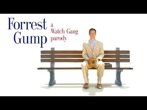 """Forrest Gump"" | a Watch Gang parody"