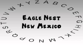Eagle Nest (NM) United States  city photos : How to Say or Pronounce USA Cities — Eagle Nest, New Mexico