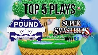 Top 5 Plays of Pound 2016 – Super Smash Bros. Wii U