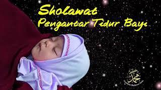 Download Video Sholawat Pengantar Tidur Anak Bayi Ampuh Bikin Nyenyak dan Penenang Hati MP3 3GP MP4