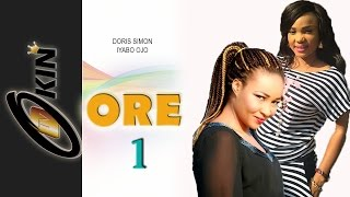 ORE 1 Yoruba Nollywood Movie Starring Iyabo Ojo, Doris Simon