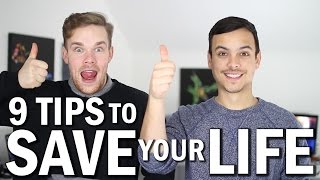9 Tips To Save Your Life