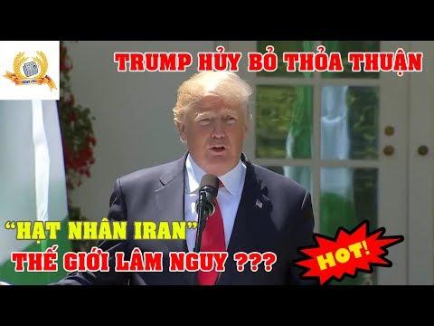 Video TRUMP HỦY BỎ THỎA THUẬN HẠT NHÂN IRAN THẾ GIỚI LÂM NGUY ??? | TIN TỨC 24H download in MP3, 3GP, MP4, WEBM, AVI, FLV January 2017