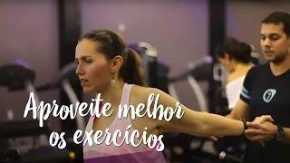 Aproveite melhor os exercícios