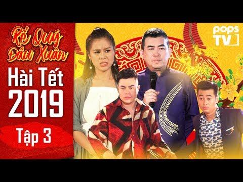 Hài Tết 2019 - Rể Quý Đầu Xuân Tập 3 Full | Nhật Cường, Nam Thư, Lê Dương Bảo Lâm | POPS TV - Thời lượng: 34 phút.