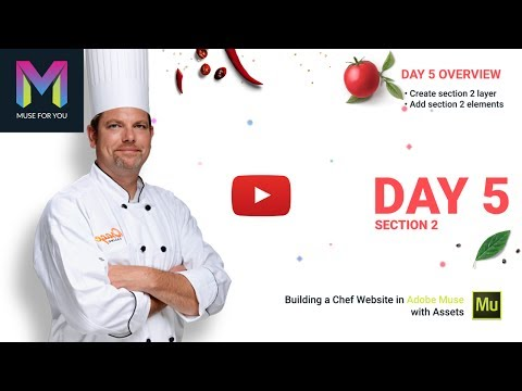 Day 5 - Section 2 | Building a Chef Website in Adobe Muse | Adobe Muse CC | Muse For You