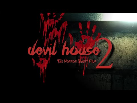Devil House - 2 | Devil House The Horror Short Film | Directed By Basha