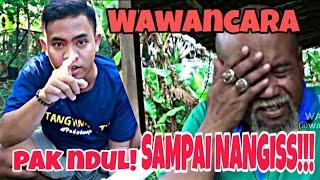 Video Pak Ndul!!! Wawancara Pak Ndul Sampai Nangis || Wagu,,Waton Guyon.. MP3, 3GP, MP4, WEBM, AVI, FLV Mei 2019