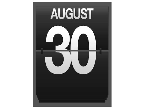 30th - What's so special about August 30th?
