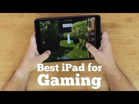 Best IPad For Gaming In 2018
