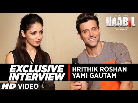 Exclusive Interview Hrithik Roshan & Yami Gautam | Kaabil