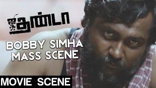 Video Jigarthanda - Bobby Simha Mass Scene | Siddharth | Lakshmi Menon | karthik Subbaraj MP3, 3GP, MP4, WEBM, AVI, FLV Desember 2018