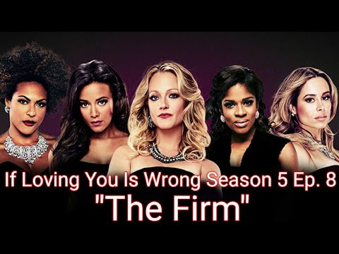 """If Loving You Is Wrong Season 5 Ep. 8 """"The Firm"""" (REVIEW)"""