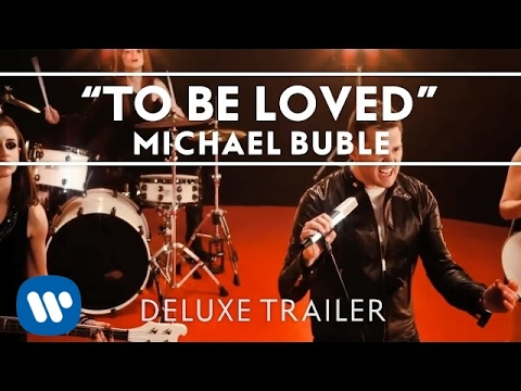 Michael Bublé - To Be Loved Deluxe Trailer [Extras]