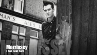 MORRISSEY - I Can Have Both (Single Version)