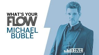 Welcome to our brand new interview format, 'What's Your Flow'. Here we ask artists to tell us more about the music that gets them out of bed in the morning (recorded on 12.10.2016).Listen to Michael Bublé on Deezer: https://dzr.lnk.to/MichaelBubleID