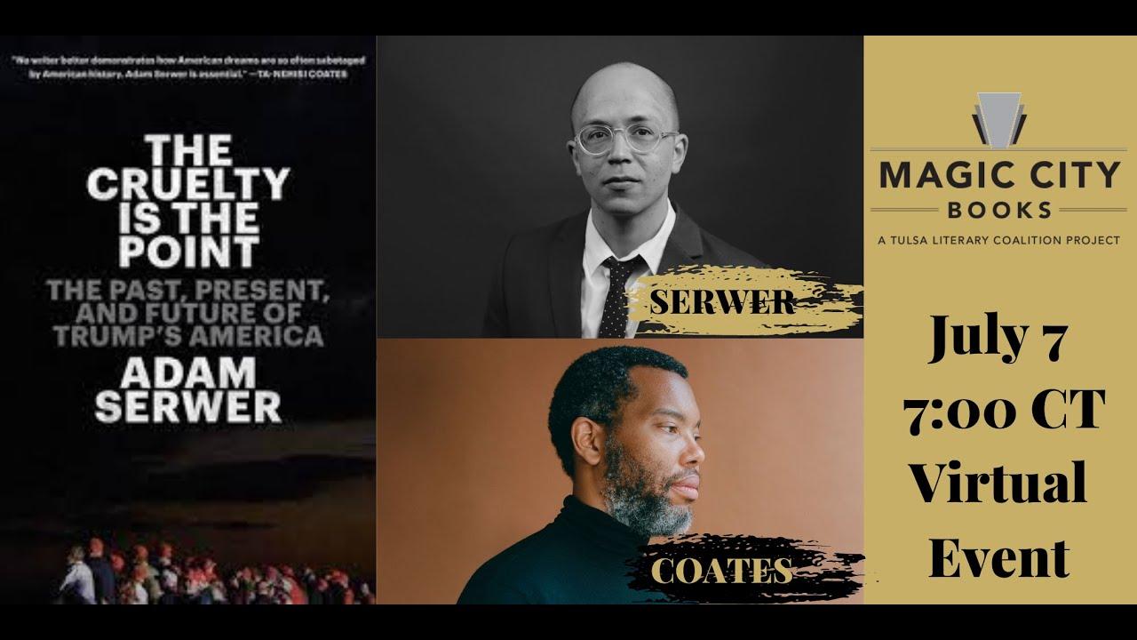 Magic City Books – Adam Serwer and Ta-Nehisi Coates Virtual Event