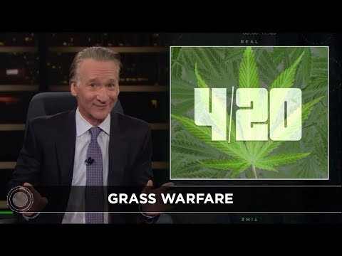 New Rule: Grass Warfare | Real Time with Bill Maher
