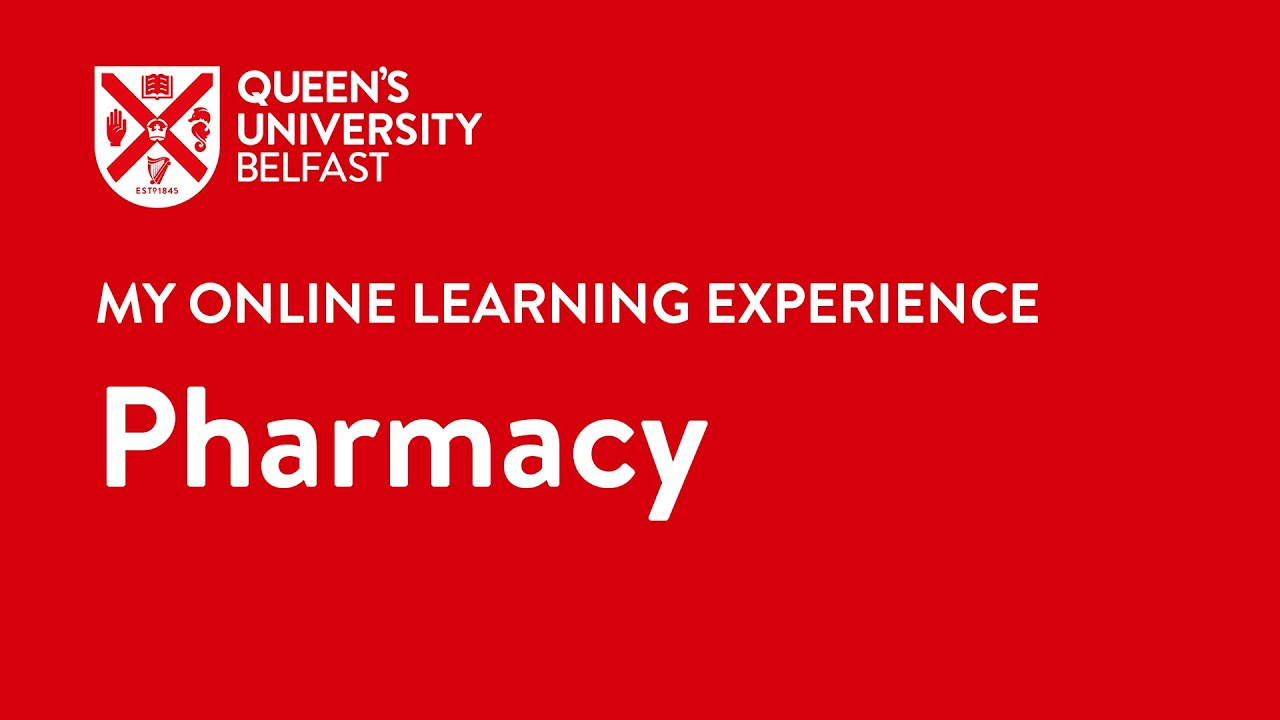 My Online Learning Experience - Pharmacy