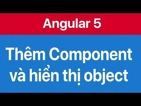 02-Thêm Component  và hiển thị thông tin lên html template