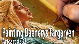 Artcast #333 Support My Work On Patreon ... http://www.patreon.com/JeffLafferty Today I'm painting Emilia Clarke as Daenerys...