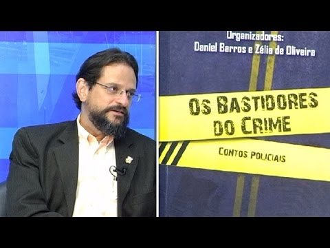 "TV Sinpol/DF: Daniel Barros fala do Livro ""Os Bastidores do Crime - Contos Policias"""
