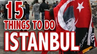 Video 15 BEST THINGS TO DO IN ISTANBUL ♥ Istanbul Travel Guide MP3, 3GP, MP4, WEBM, AVI, FLV Januari 2019
