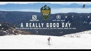 A Really Good Day - Emily Harrington and Adrian Ballinger at the 2017 Broken Arrow Sky Race by Louder Than Eleven