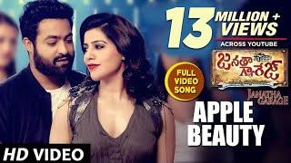 Video Janatha Garage Songs | Apple Beauty Full Video Song | Jr NTR | Samantha | Nithya Menen | DSP MP3, 3GP, MP4, WEBM, AVI, FLV Juli 2018