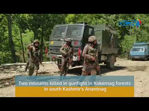 Two militants killed in gunfight in Kokernag forests