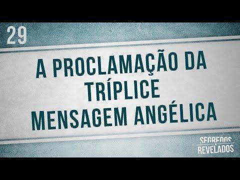 A proclamação da Tríplice mensagem Angélica | Segredos Revelados