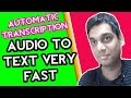 Transcribe audio to text automatically | Transcription easy to do | Hindi