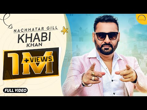 Video Khabi Khan || Nachhatar Gill || Aman Hayer||Latest Punjabi Bhangra Song 2016 || Angel Records download in MP3, 3GP, MP4, WEBM, AVI, FLV January 2017